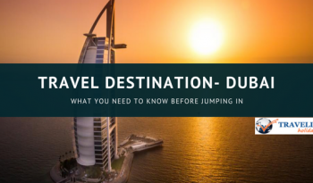 Travel Destination- Dubai